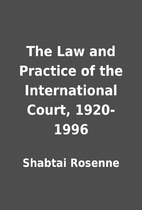 The Law and Practice of the International…