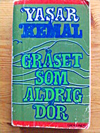 The Undying Grass by Yaşar Kemal