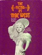 The Films of Mae West by Jon Tuska