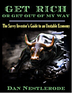 Get Rich or Get Out of My Way: The Savvy…