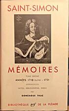 Mémoires: Tome 6ème, années 1718 (suite)…