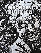 Mbongeni Buthelezi: Imizwa Yami (My…