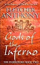 Gods of the Inferno by Fletcher Anthony