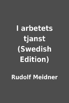 I arbetets tjanst (Swedish Edition) by…