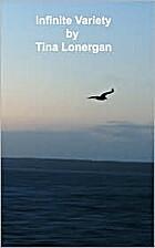 Infinite Variety by Tina Lonergan
