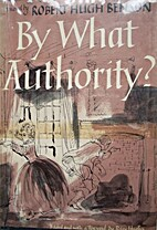 By What Authority? by Robert Hugh Benson