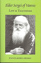 Elder Sergie of Vanves: Life and Teachings…