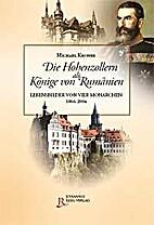 Die Hohenzollern als Könige von Rumänien:…