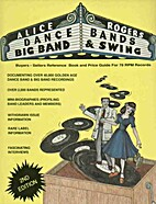 Big Bands Dance Bands Swing by Alice Rogers