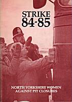 Strike 84-85 by North Yorkshire Women…