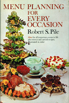 Menu planning for every occasion by Robert…