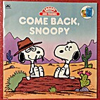 Come Back Snoopy (Golden Look Look Book) by…