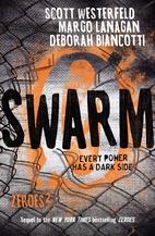 Swarm (Zeroes) by Scott Westerfeld