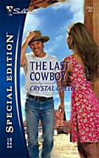 The Last Cowboy by Crystal Green