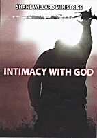 Intimacy With God: Passionately Pursuing the…