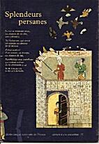 Splendeurs persanes by BNF