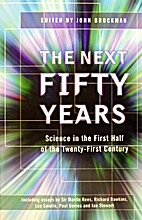 The Next Fifty Years: Science in the First…