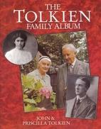 The Tolkien Family Album by John Tolkien