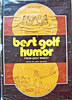 Best golf humor from Golf digest by Larry…