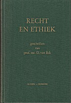 Recht en ethiek. Geschriften van prof. mr.…