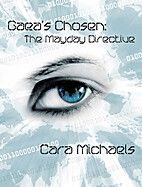 Gaea's Chosen: The Mayday Directive by Cara…