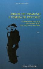 Miguel de Unamuno e Teixeira de Pascoaes.…