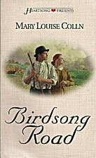 Birdsong Road by Mary Louise Colln