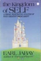 The Kingdom of Self by Earl Jabay