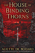 The House of Binding Thorns (Dominion of the…