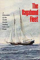 The Vagabond Fleet: A Chronicle of the North…