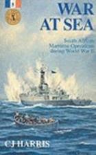 War at sea : South African maritime…