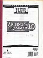 Tests for Use with Writing and Grammar 10…