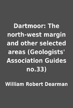 Dartmoor: The north-west margin and other…