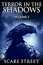 Terror in the Shadows Volume 5: Scary…