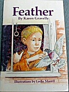 Feather by Karen Gravelle