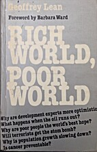 Rich World, Poor World by Geoffrey Lean