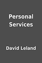 Personal Services by David Leland