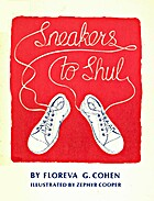 Sneakers to shul by Floreva G. Cohen