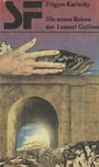 Die Neuen Reisen Des Lemuel Gulliver - Frigyes Karinthy
