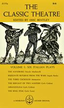 The Classic Theatre Volume I: Six Italian…
