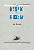 From Danzig to Russia : the first emigration…
