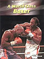 A World-Class Boxer (Making of a Champion)…