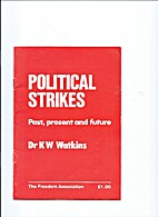 POLITICAL STRIKES: Past, Present and future…