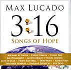 3:16 Songs of Hope by Max Lucado