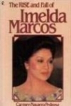 The rise and fall of Imelda Marcos by Carmen…