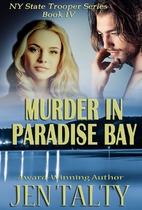Murder in Paradise Bay by Jen Talty