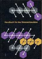 Handbuch für das Strassenbaulabor by…