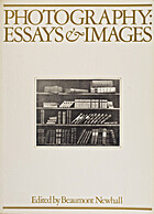 Photography: Essays & Images; Illustrated…