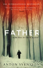 The Father: Made in Sweden, Part I by Anton…