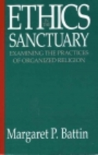 Ethics in the Sanctuary: Examining the…